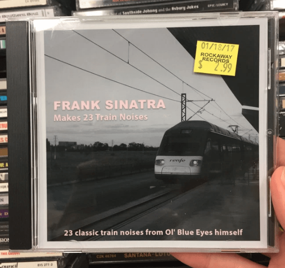 Transport - EP/ECY Suthside Johangd the Rsbury Jukes Bouthern Bou 01/18/17 ROCKAWAY RECORDS $ 2.99 FRANK SINATRA Makes 23 Train Noises RU renfe EA оR N D wING 23 classic train noises from OI' Blue Eyes himself SIO THIS COUVE SANTANA LOTO CZK 46764 815 2772 Ourncil
