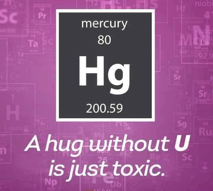 chemistry meme about hugs and mercury