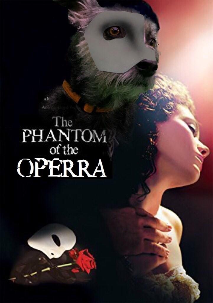 Poster - The PHANTOM of the OPERRA