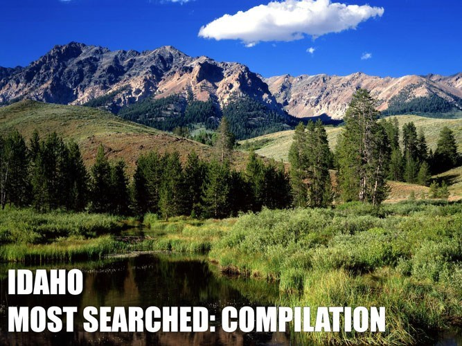 Most Searched Porn Term - Mountainous landforms - IDAHO MOST SEARCHED: COMPILATION