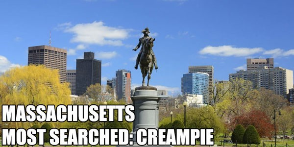 Most Searched Porn Term - Statue - MASSACHUSETTS MOST SEARCHED:CREAMPIE