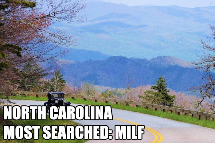 Most Searched Porn Term - Natural landscape - NORTH CAROLINA MOST SEARCHED: MILF