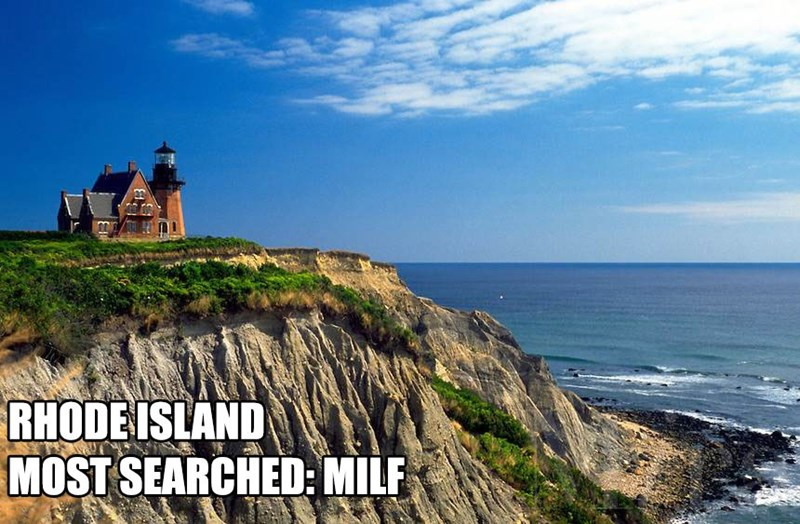 Most Searched Porn Term - Natural landscape - RHODE ISLAND MOST SEARCHED: MILF