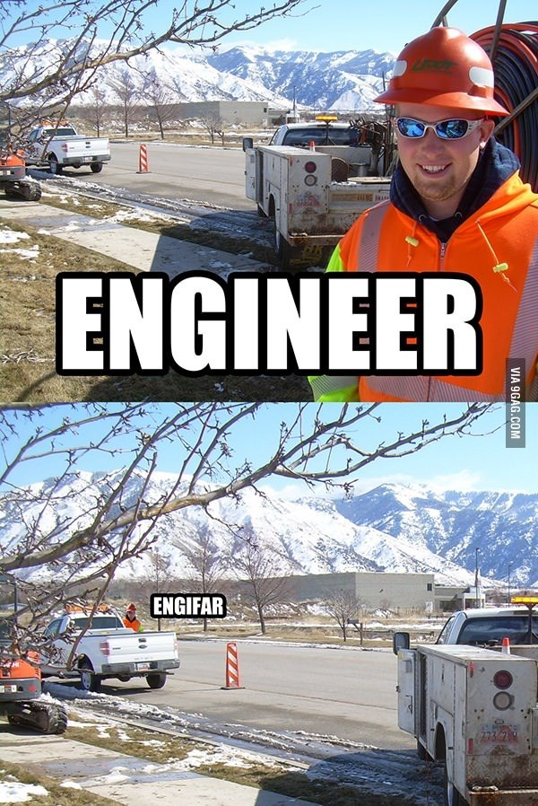 Snow - ENGINEER ENGIFAR VIA 9GAG.COM