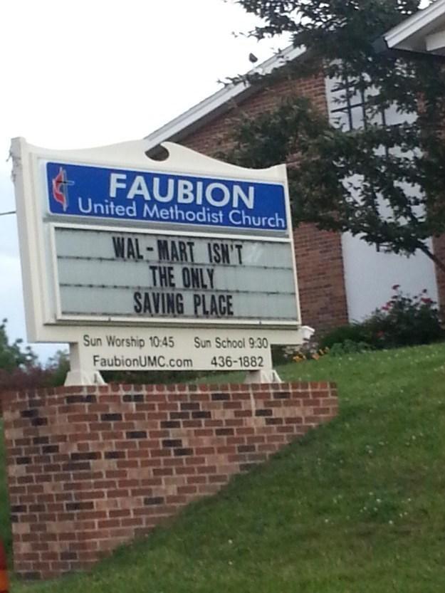 Property - FAUBION United Methodist Church WAL-MART ISN'T THE ONLY SAVING PLACE Sun School 9.30 Sun Worship 10:45 FaubionUMC.com 436-1882