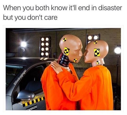 Dank meme of love crash test dummies