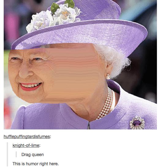 photo shop edit dank meme of drag queen - Queen of England and drag tool