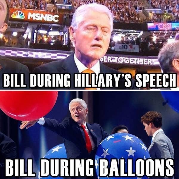 Dank meme of Bill Clinton during Hillary's speech VS during balloons.