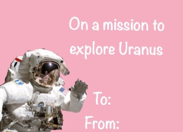 Pink - On a mission to explore Uranus To: From: