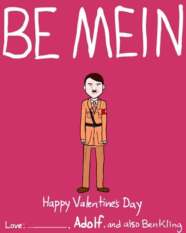 Text - BE MEIN Happy Valentines Day Adolf. and also Benkling Love: