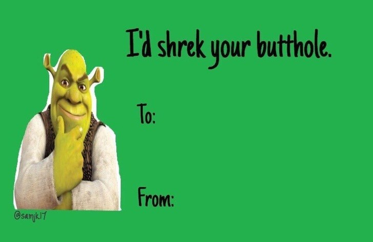 Green - Id shrek your butthole. To: From: @samk7