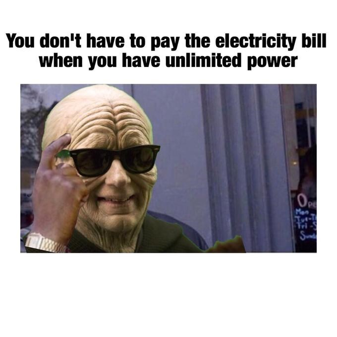 Dank meme about not having to pay the electric bill when you have unlimited power