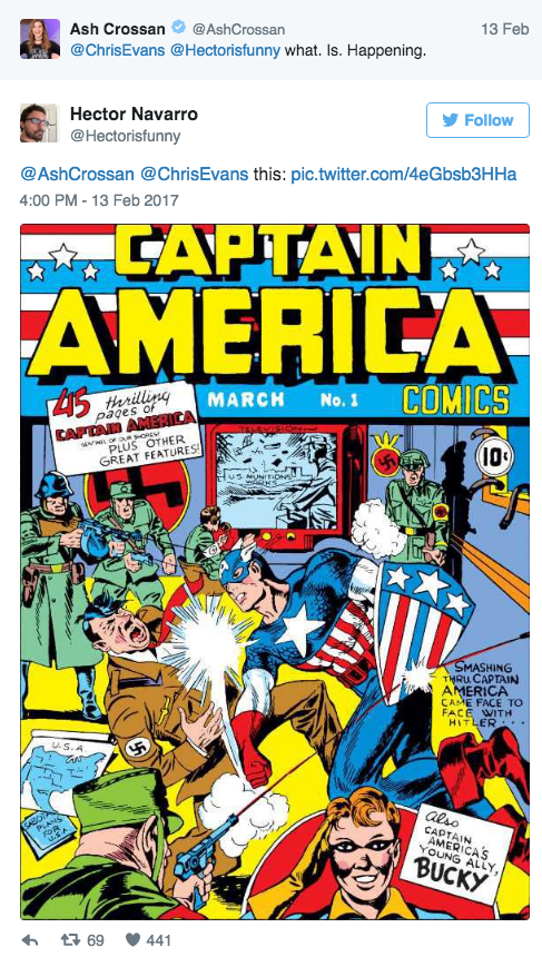 Comics - Ash Crossan @AshCrossan 13 Feb @ChrisEvans @Hectorisfunny what. Is. Happening. Hector Navarro Follow @Hectorisfunny @AshCrossan @ChrisEvans this: pic.twitter.com/4eGbsb3HHa 4:00 PM -13 Feb 2017 CAPTAIN AMERICA COMICS 45 illing MARCH No.1 CAFTAN ANERICA PLUS OTHER GREAT FEATURES pages of 10 UNITION SMASHING THRU CAPTAIN AMERICA CAME FACE TO FACE WITH HITLER . uS.A also CADTAIN AMERICAS YOUNG ALLY, SABO PLANS FOR BUCKY t69 441