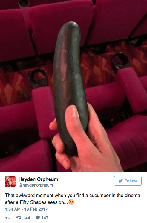 Hand - Hayden Orpheum @haydenorpheum Follow That awkward moment when you find a cucumber in the cinema after a Fifty Shades session... 1:34 AM - 13 Feb 2017 147 t144