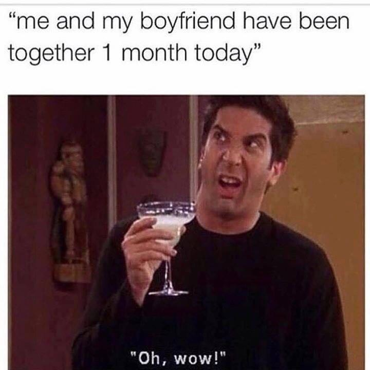 """Text - """"me and my boyfriend have been together 1 month today"""" """"Oh, wow!"""""""