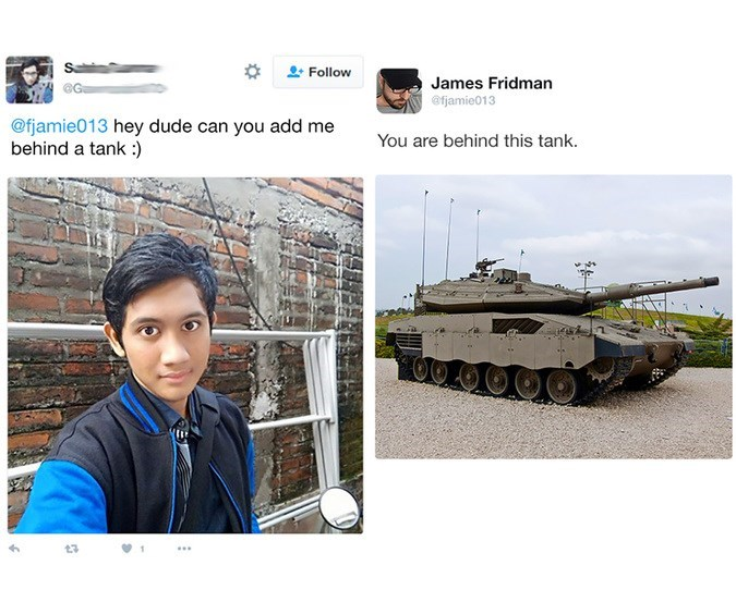Tank - Follow James Fridman @fjamie013 @fjamie013 hey dude can you add me behind a tank: You are behind this tank. t3