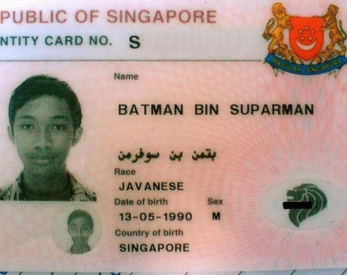 Forehead - PUBLIC OF SINGAPORE NTITY CARD NO. S SINGAPURA Name BATMAN BIN SUPARMAN بتمن بن سوفرمن Race JAVANESE Date of birth Sex 13-05-1990 M Country of birth SINGAPORE