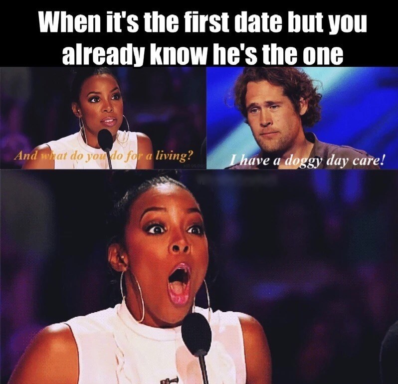 Friday meme of knowing he is the one on the first date