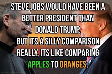 Friday meme about comparing steve jobs to donald trump being like comparing apples and oranges