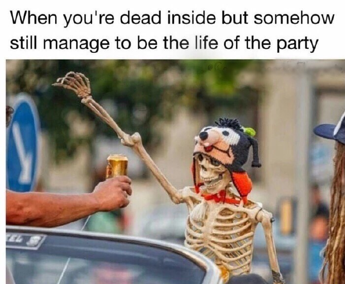 Friday meme about partying while feeling dead inside with pic of skeleton at a party