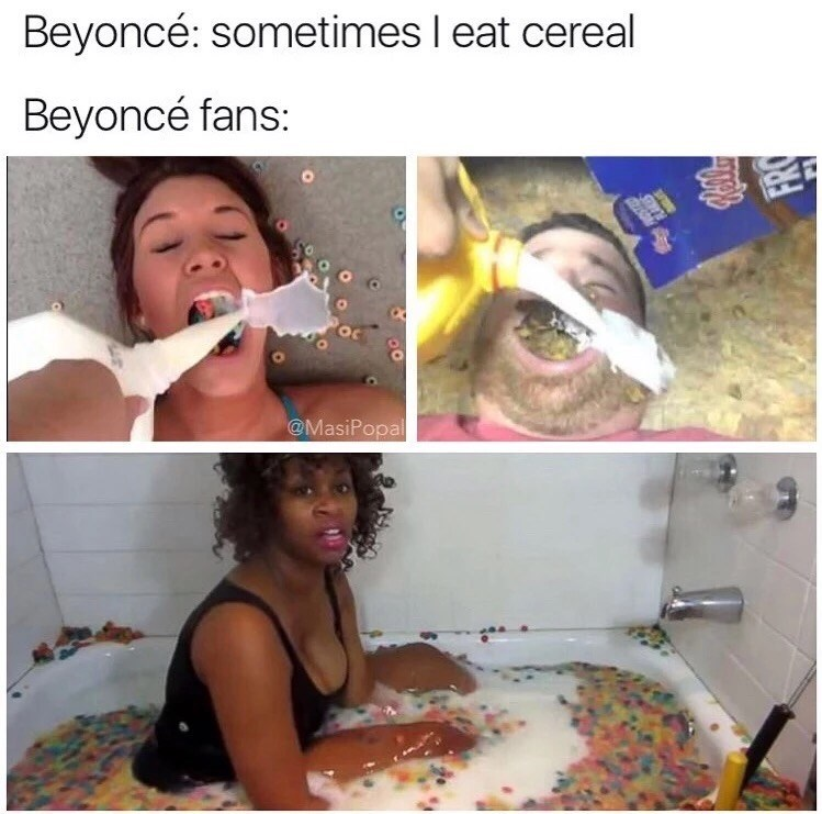 Friday meme about Beyonce fans with pics of people swimming in cereal