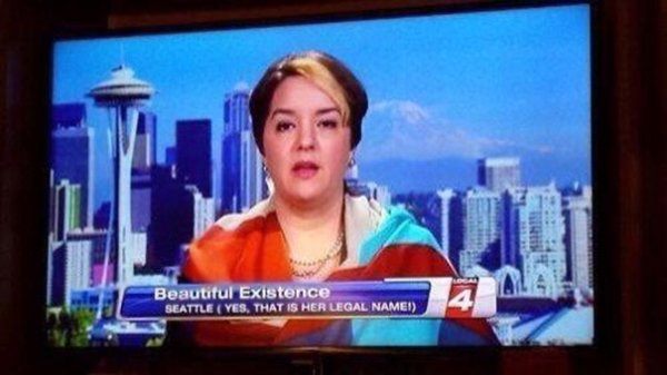funny name - Newsreader - Beautiful Existence SEATTLE(YES, THAT IS HER LEGAL NAMEI) 4