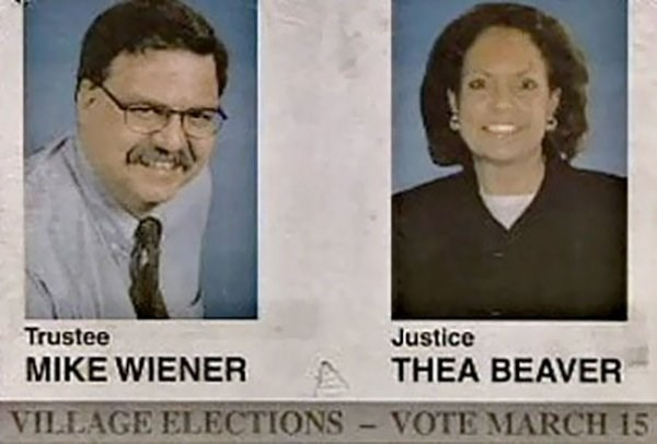 funny name - News - Trustee Justice MIKE WIENER THEA BEAVER VILLAGE ELECTIONS VOTE MARCH 15