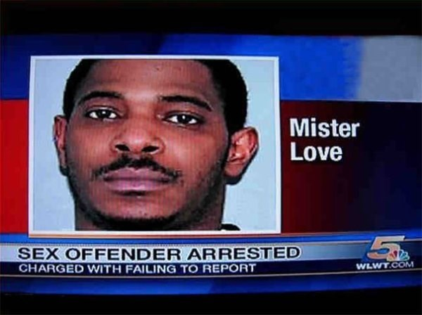 funny name - News - Mister Love SEX OFFENDER ARRESTED CHARGED WITH FAILING TO REPORT WLWT.COM