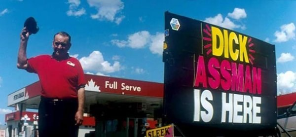 funny name - Advertising - DICK ASSMAN IS HERE Full Serve SLEEK