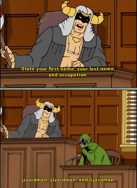 Cartoon - State your first name, your last name, and occupation Lizardman, Lizardman, and lizardman