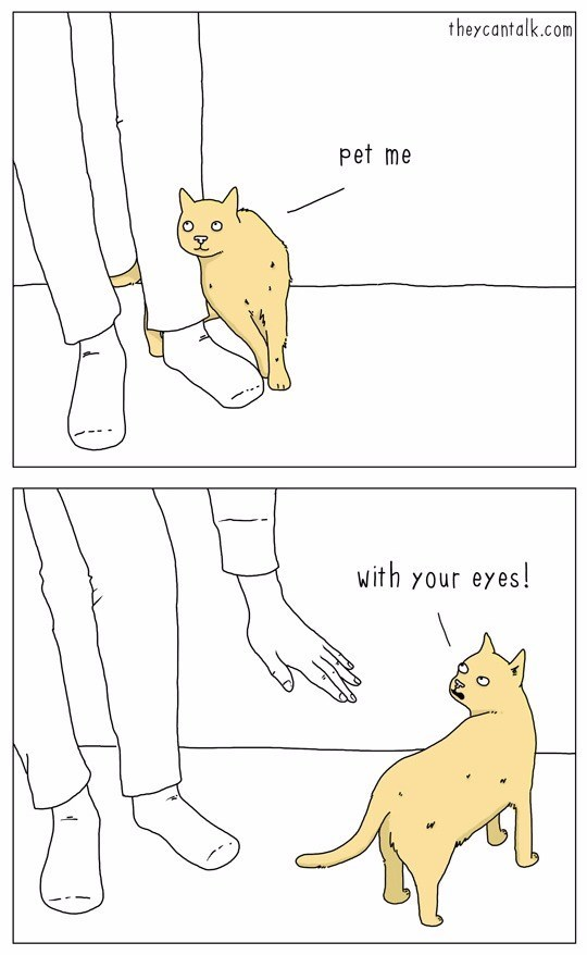 Cartoon - theycantalk.com pet me with your eyes!