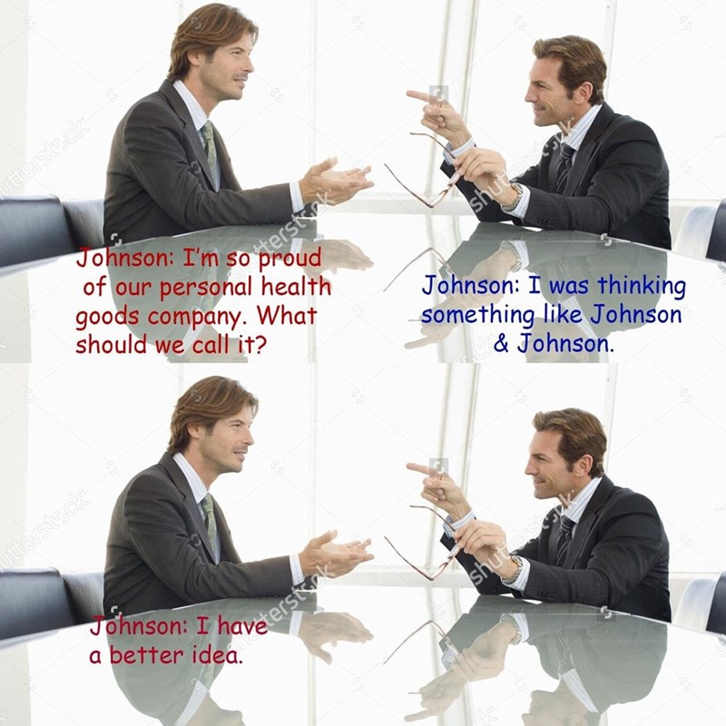 White-collar worker - ttersteck Johnson: I'm so terstk of our personal health goods company. What should we call it? shutorst Johnson: I was thinking something like Johnson & Johnson. tterste.ck Johnson: I havaterstk a better idea. shut.orscopk