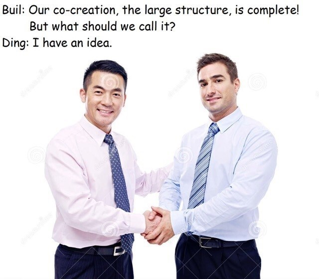 Gesture - Buil: Our co-creation, the large structure, is complete! But what should we call it? Ding: I have an idea. लतमत वो