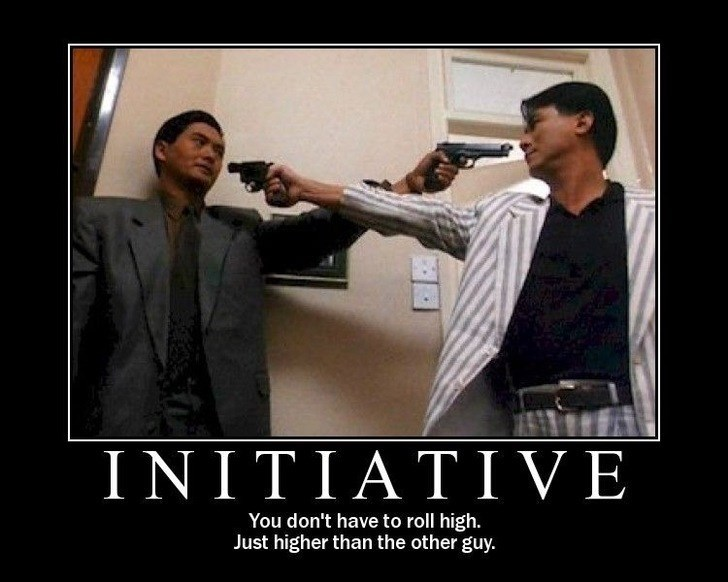 Photo caption - INITIΑTIVE You don't have to roll high. Just higher than the other guy.