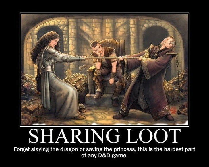 Photo caption - SHARING LOOT Forget slaying the dragon or saving the princess, this is the hardest part of any D&D game.