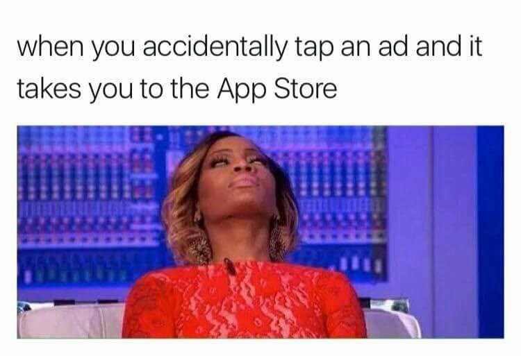 Text - when you accidentally tap an ad and it takes you to the App Store