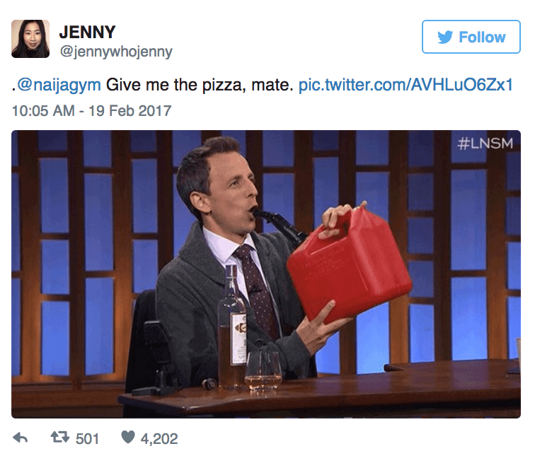 Website - JENNY Follow @jennywhojenny .@naijagym Give me the pizza, mate. pic.twitter.com/AVHLUO6ZX1 10:05 AM - 19 Feb 2017 #LNSM 501 h 4,202
