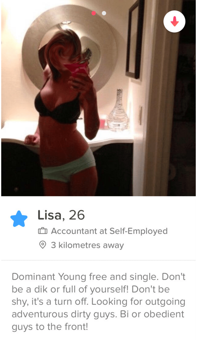 Clothing - Lisa, 26 Accountant at Self-Employed 3 kilometres away Dominant Young free and single. Don't be a dik or full of yourself! Don't be shy, it's a turn off. Looking for outgoing adventurous dirty guys. Bi or obedient guys to the front!