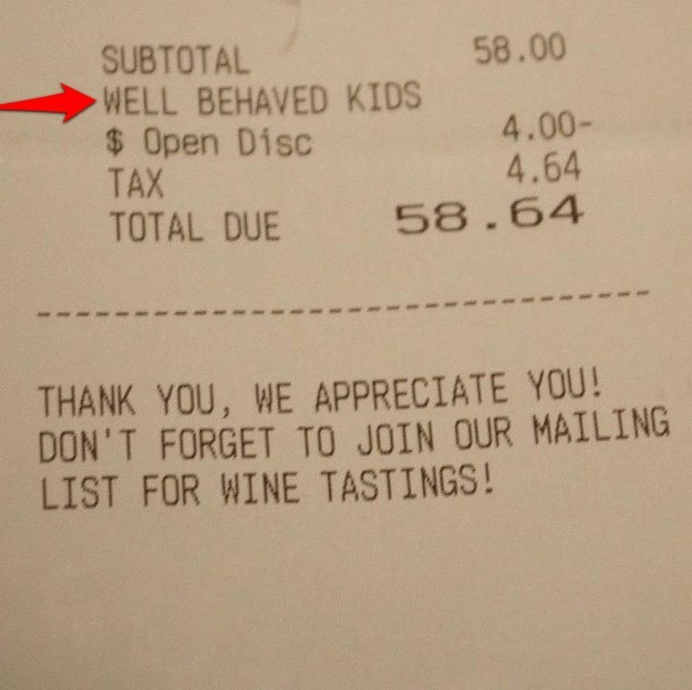 Text - 58.00 SUBTOTAL WELL BEHAVED KIDS $ Open Disc TAX TOTAL DUE 4.00- 4.64 58.64 THANK YOU, WE APPRECIATE YOU! DON'T FORGET TO JOIN OUR MAILING LIST FOR WINE TASTINGS!