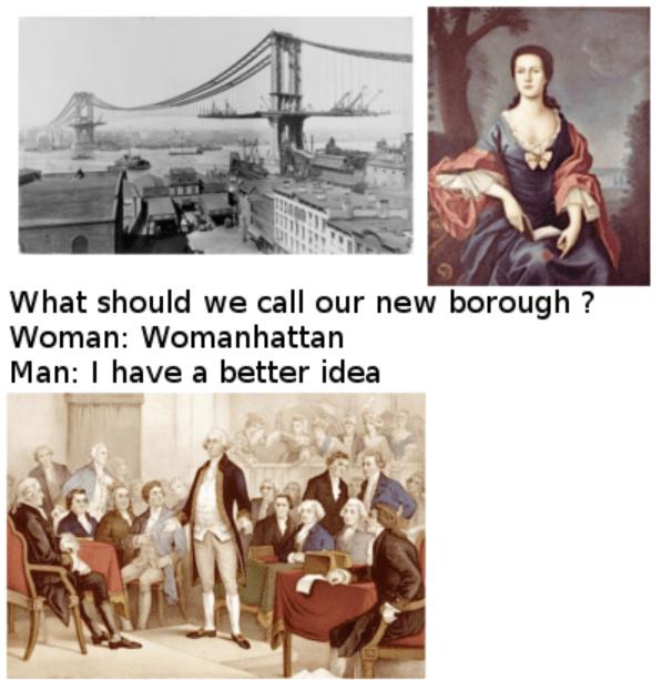 dank meme - Text - What should we call our new borough? Woman: Womanhattan Man: I have a better idea