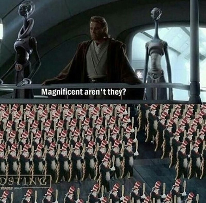 dank meme - Team - Magnificent aren't they? '9TING WARE Oe