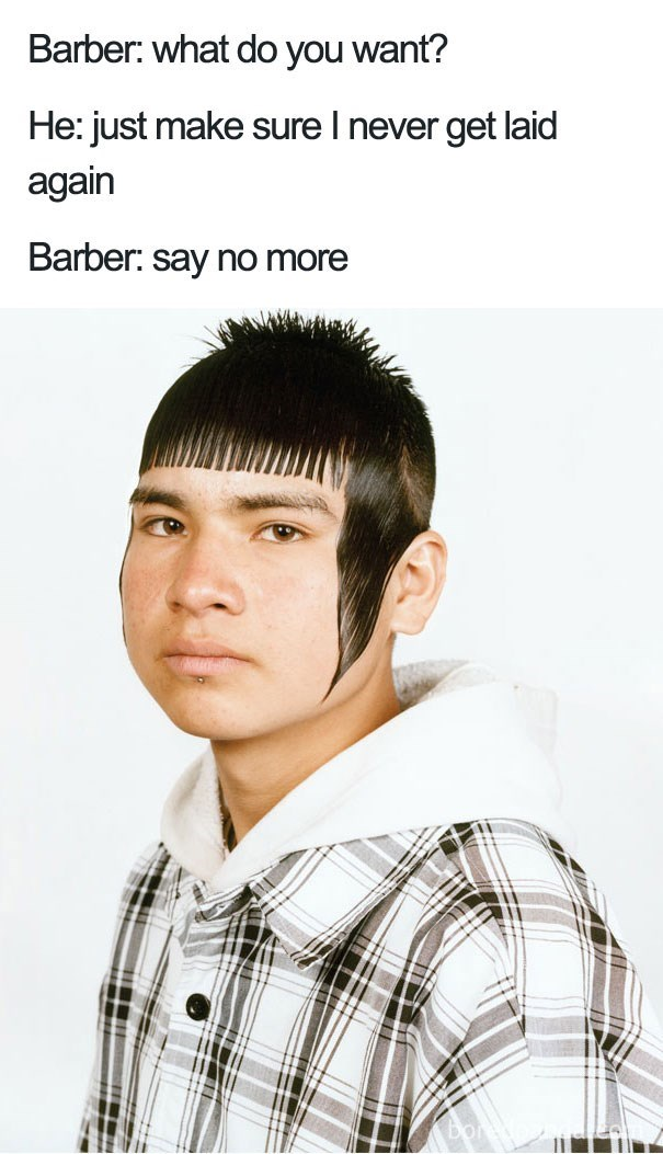 worst haircut meme that has bangs and long pieces on the side of the head