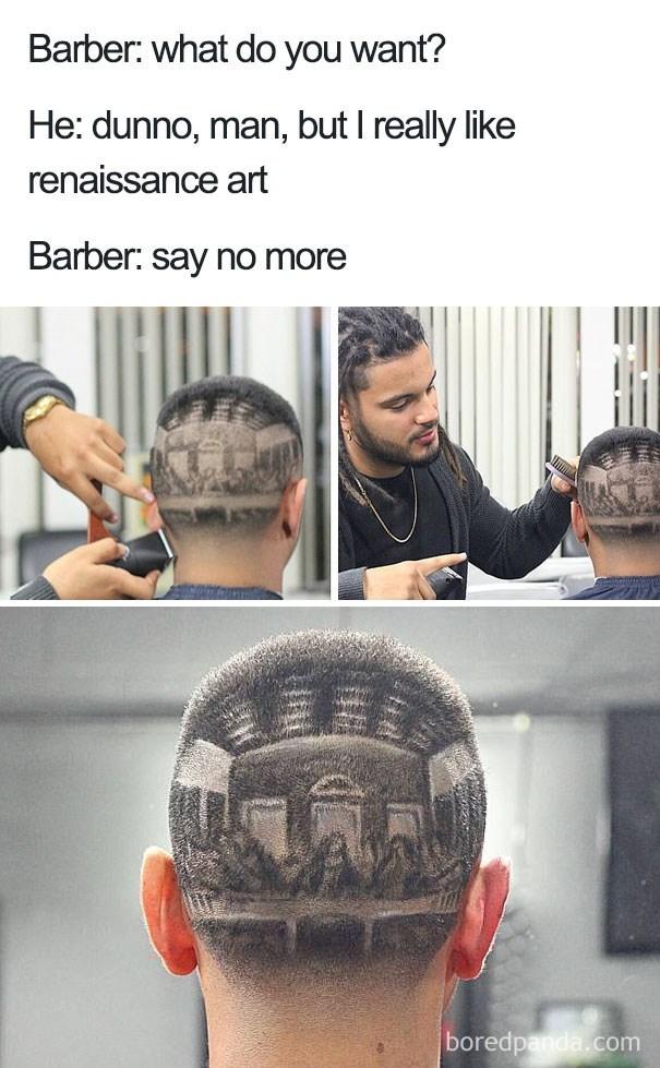 worst haircut meme of a buzz cut that looks like an art piece