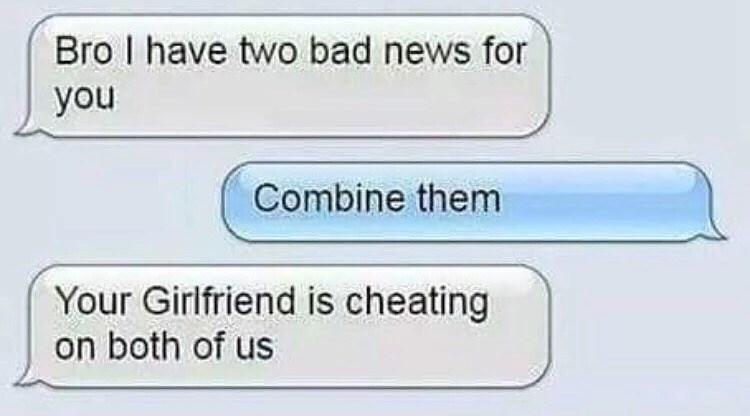 dating,cheating,bro
