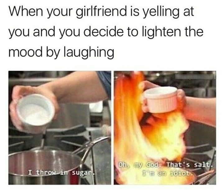 Meme about making a fight worse with pics of cook putting in the wrong ingredient