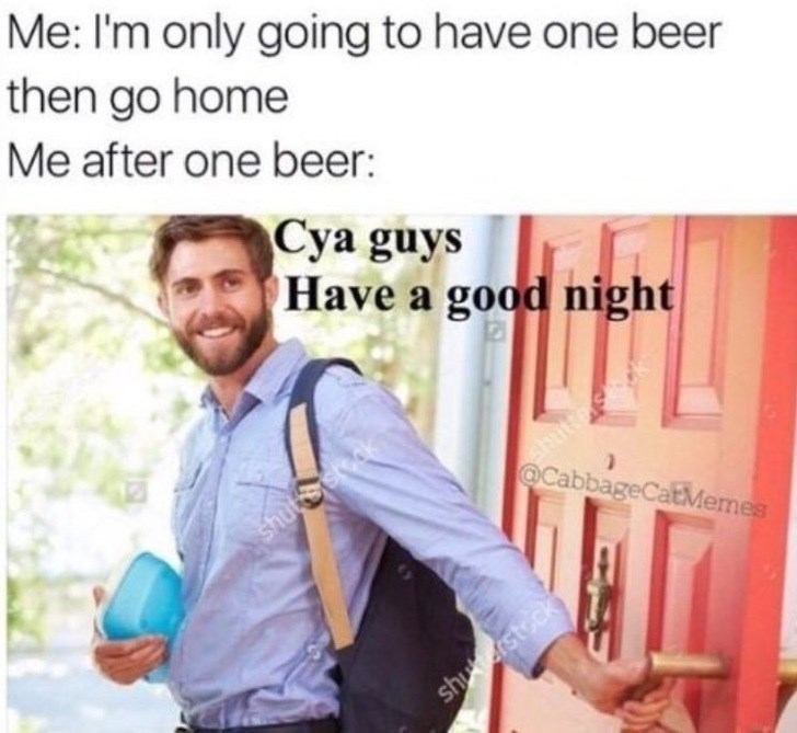 wholesome meme about saying you will not drink too much and sticking to it