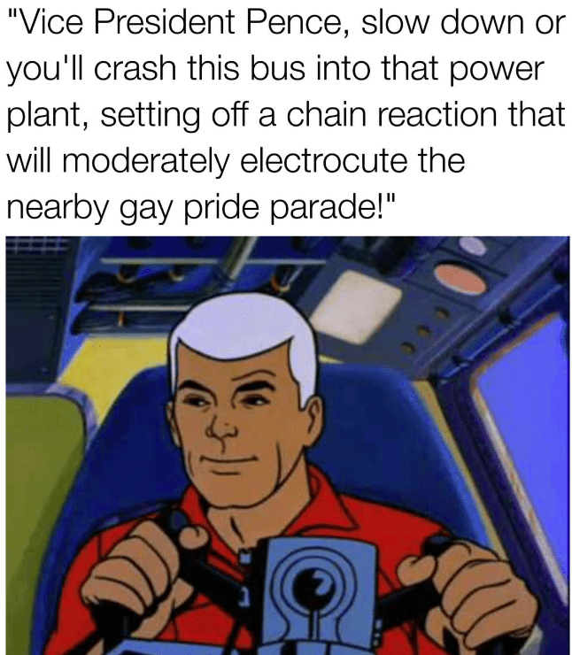 dank meme about Mike Pence as homophobic Race Bannon