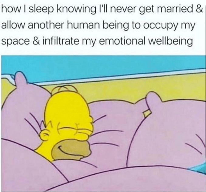 awesome meme about staying single forever with pic of Homer Simpson sleeping alone peacefully