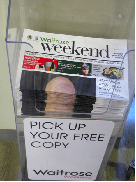 Advertising - Waitrose weekend Your FREE pide to the i evbrnd FOOD&DRINKIESSENTIAL RECS FINESS&WELNG TV CLDE LATEST EVENTS SPOT HALF FRICE P p p th g wht thywa Mae e 23 Page 2 More Heston magic its the mighty biche wuard chef'sn mde tw o woo PICK UP YOUR FREE COPY Waitrose Weekend