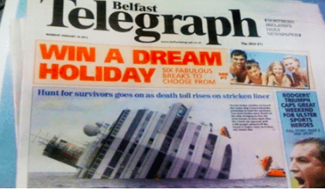 Publication - elegraph Belfast cemes LANS WIN A DREAM HOLIDAY SIX FABULOUS BREAKS TO CHOOSE FROM RODGERS TRIUMPH CAPS GREAT Hunt for survivors goes on as death toll rises on stricken liner ONDEEIA FOR ULSTER SPORTS HEROES